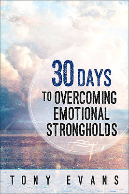 Picture of 30 Days to Overcoming Emotional Strongholds
