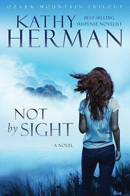 Not by Sight [ePub Ebook]