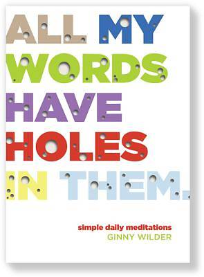 All My Words Have Holes in Them [ePub Ebook]