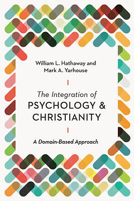 Picture of The Integration of Psychology and Christianity