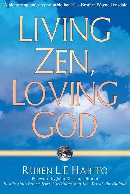 Living Zen Loving God
