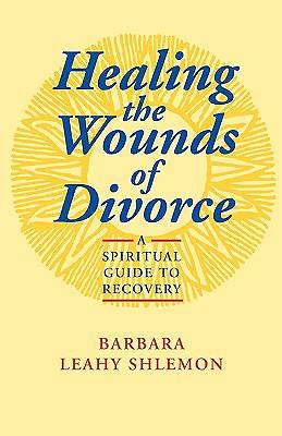 Healing the Wounds of Divorce