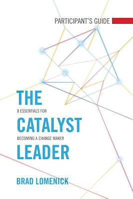 The Catalyst Leader Participants Guide