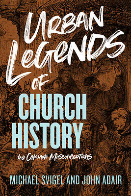 Picture of Urban Legends of Church History