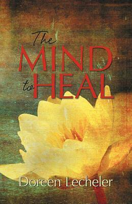The Mind to Heal