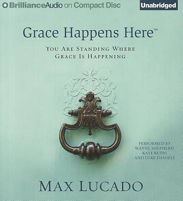 Grace Happens Here Audiobook