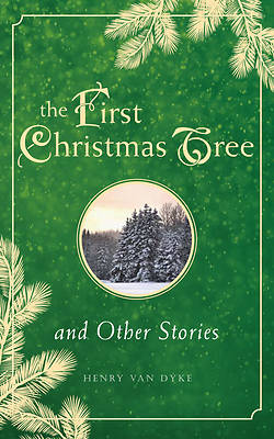 Picture of The First Christmas Tree and Other Stories