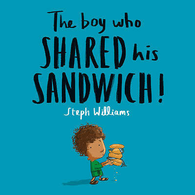 Picture of The Boy Who Shared His Sandwich