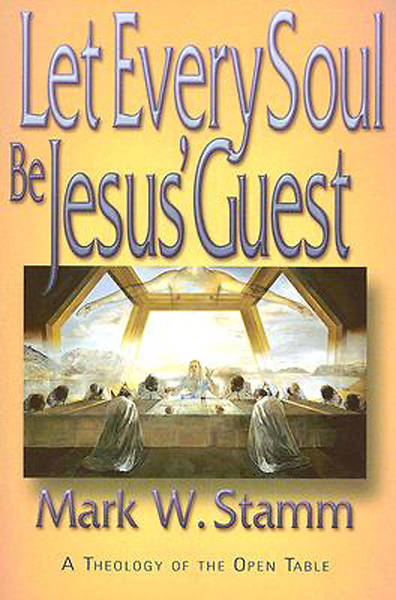 Let Every Soul Be Jesus' Guest