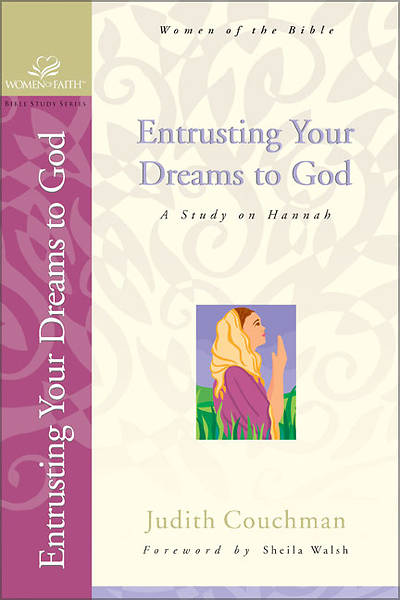 Entrusting Your Dreams to God