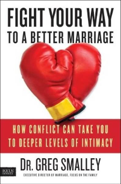 Picture of Fight Your Way to a Better Marriage
