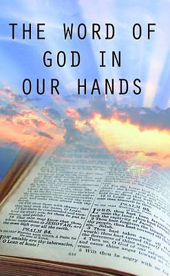 Picture of The Word of God in Our Hands