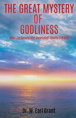 Picture of The Great Mystery of Godliness
