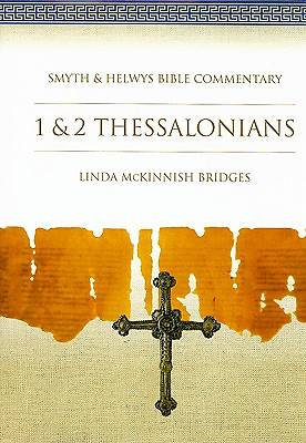 Smyth & Helwys Bible Commentary - 1 & 2 Thessalonians