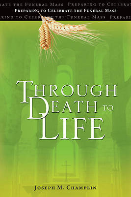 Through Death to Life (REV)