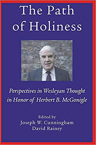 Picture of The Path of Holiness, Perspectives in Wesleyan Thought in Honor of Herbert B. McGonigle