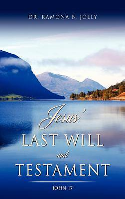 Jesus Last Will and Testament
