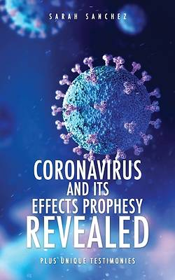 Picture of Coronavirus and Its Effects Prophesy Revealed