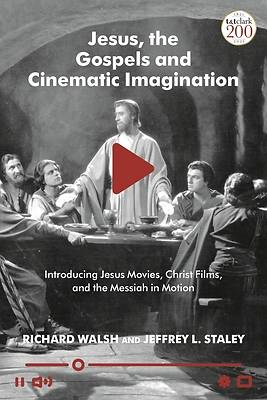 Picture of Jesus, the Gospels and Cinematic Imagination