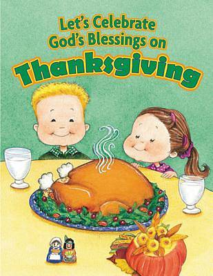 Lets Celebrate Gods Blessings on Thanksgiving
