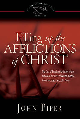 Filling Up the Afflictions of Christ