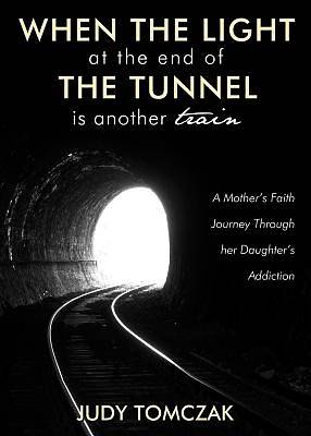 When the Light at the End of the Tunnel is Another Train [Adobe Ebook]