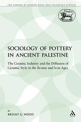 Picture of The Sociology of Pottery in Ancient Palestine