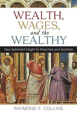 Wealth, Wages, and the Wealthy [ePub Ebook]