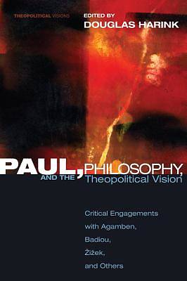 Paul, Philosophy, and the Theopolitical Vision