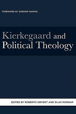 Picture of Kierkegaard and Political Theology