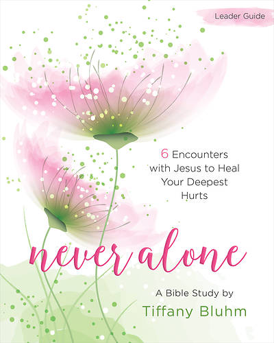 Picture of Never Alone - Women's Bible Study Leader Guide