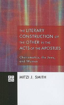 Picture of The Construction of the Other in the Acts of the Apostles