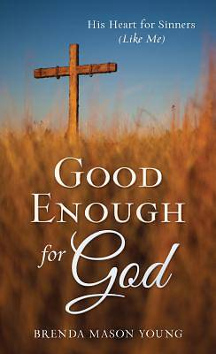 Picture of Good Enough for God