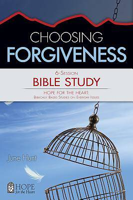 Choosing Forgiveness Bible Study