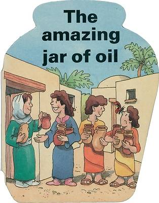 The Amazing Jar of Oil