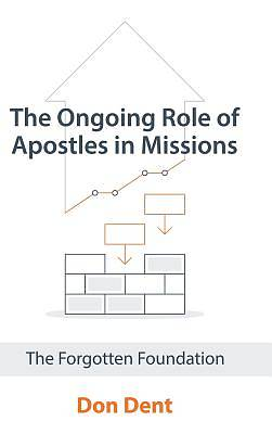 The Ongoing Role of Apostles in Missions