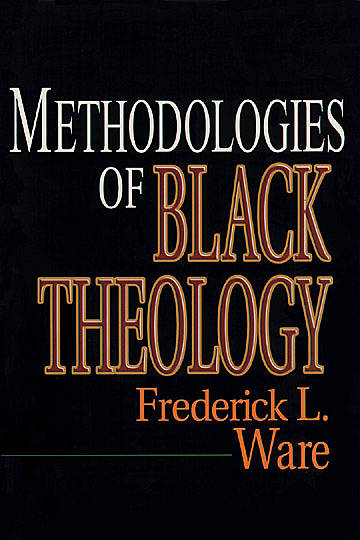 Methodologies of Black Theology