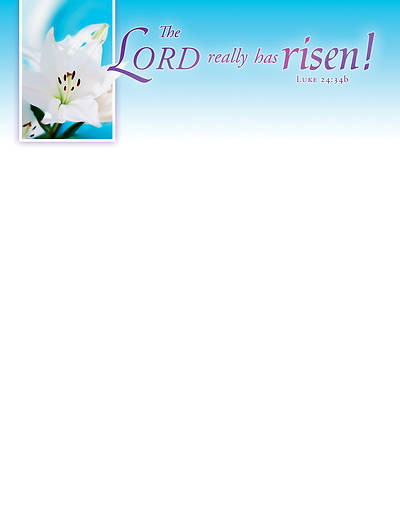 Picture of The Lord Really Has Risen! Easter Letterhead (Pkg of 50)