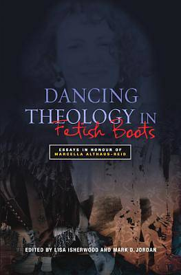 Dancing Theology in Fetish Boots [ePub Ebook]