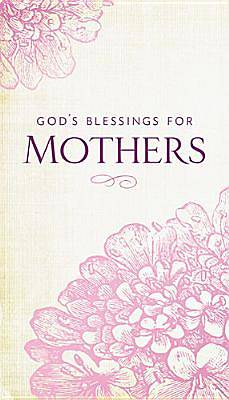 Gods Blessings for Mothers