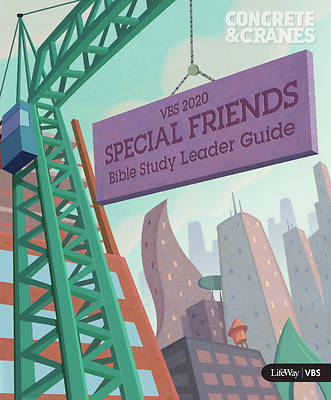 Picture of Vacation Bible School (VBS) 2020 Concrete and Cranes Special Friends Leader Guide