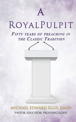 Picture of A Royal Pulpit