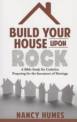 Picture of Build Your House Upon Rock