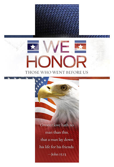 We Honor Those Who Went Before Us Die-Cut Bookmark - John 15:13 (KJV) -  PKG 25