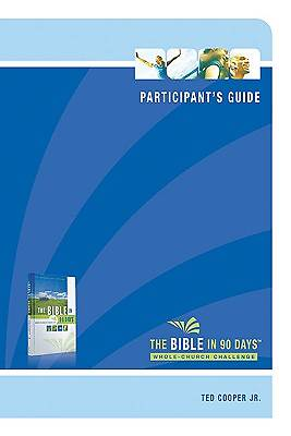 Picture of The Bible in 90 Days Participant's Guide