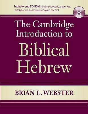 The Cambridge Introduction to Biblical Hebrew [With CDROM]