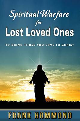 Picture of Spiritual Warfare for Lost Loved Ones