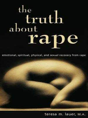 The Truth About Rape [Adobe Ebook]
