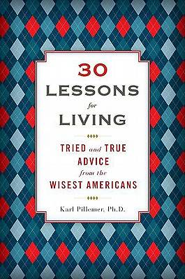 30 Lessons for Living