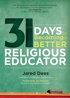 Picture of 31 Days to Becoming a Better Religious Educator